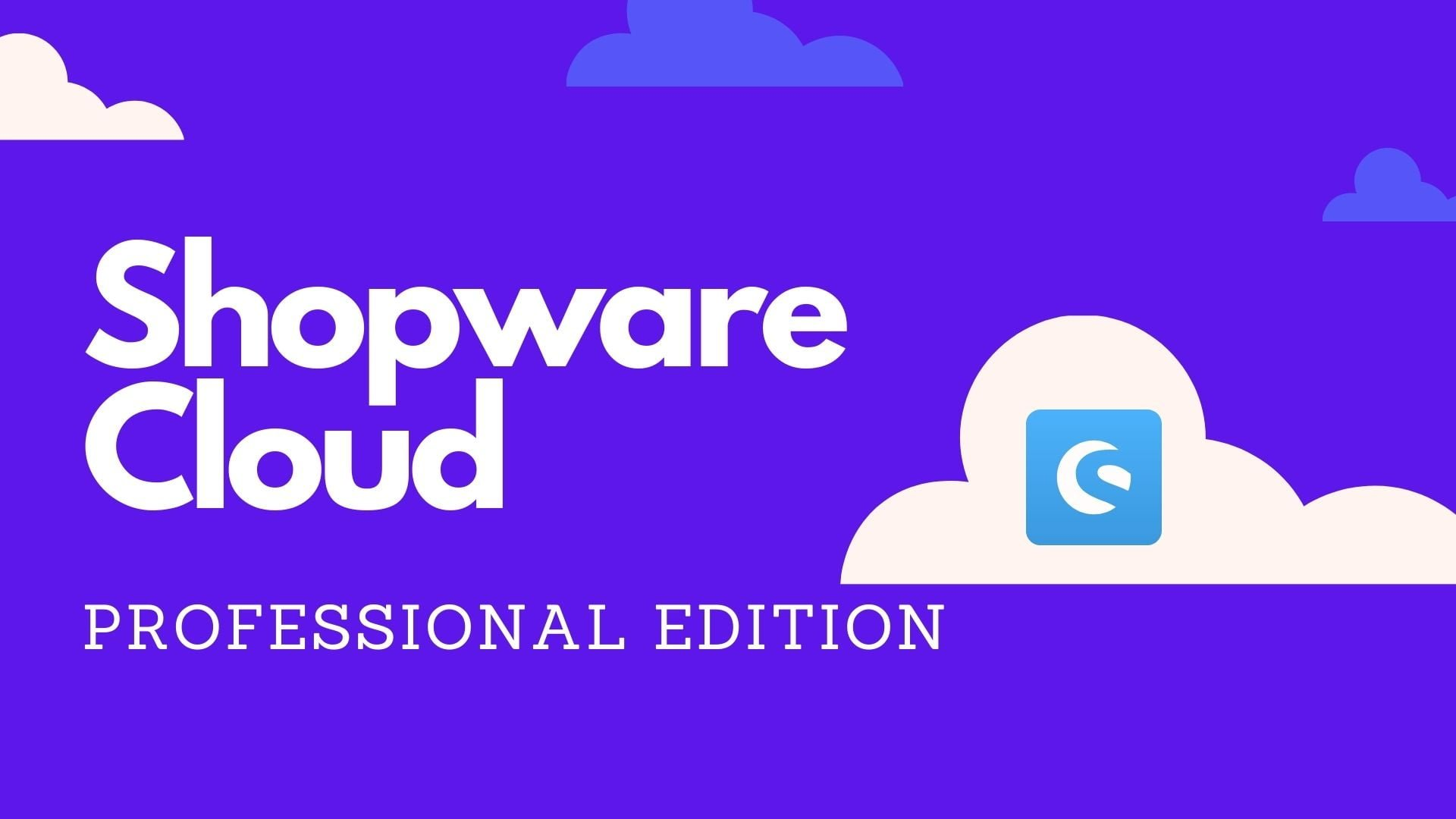 Shopware cloud professional edition