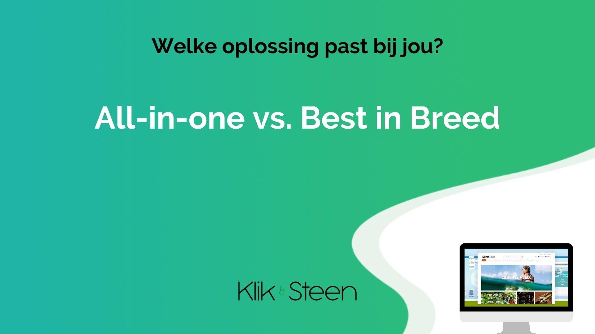 All in one vs best in breed