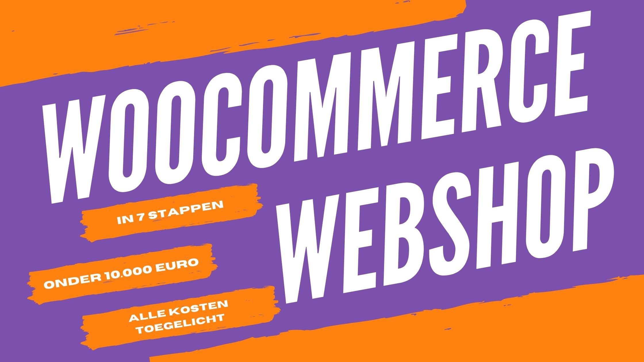 Een WooCommerce webshop voor minder dan €10.000