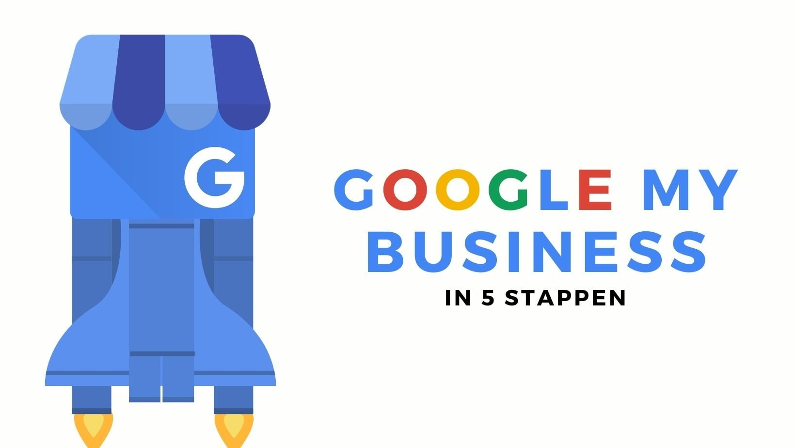 Google My Business instellen in 5 stappen